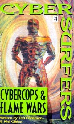 Image for Cybercops & Flame Wars: Cyber Surfers #4