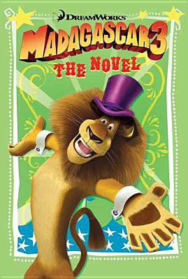 Image for Madagascar 3: The Novel