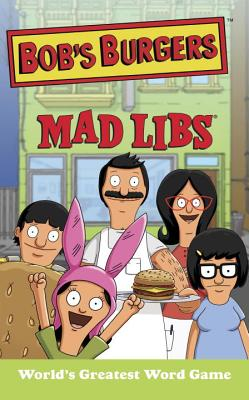 Image for Bob's Burgers Mad Libs