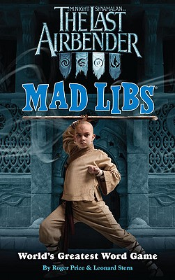 Image for The Last Airbender Mad Libs