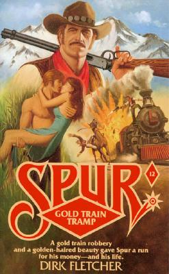 Image for Gold Train Tramp (Spur, No 12)