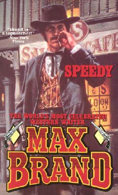 Speedy, MAX BRAND