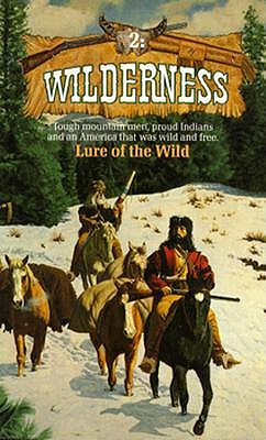 Lure Of The Wild (Wilderness #2), David Thompson