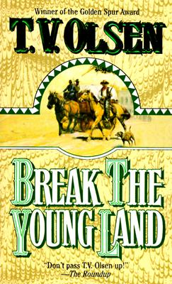 Image for Break the Young Land