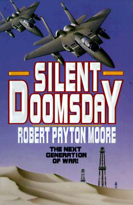 Silent Doomsday, Robert Payton Moore