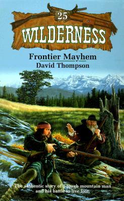 Image for Frontier mayhem (Wilderness #25)