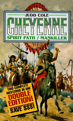 Image for Spirit Path/Mankiller: Mankiller (The Cheyenne Series)