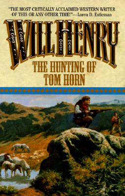 Image for The Hunting Of Tom Horn