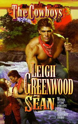 The Cowboys: Sean (Cowboys), LEIGH GREENWOOD