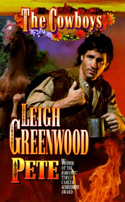 Pete (The Cowboys), LEIGH GREENWOOD