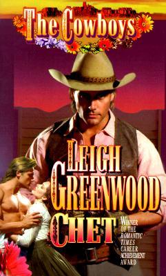 Cowboys : Chet, LEIGH GREENWOOD