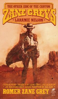 Image for Zane Grey's Laramie Nelson: The Other Side of the Canyon (Zane Grey's Laramie Nelson)