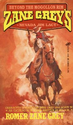 Image for ZANE GREY'S NEVADA JIM LACY BEYOND THE MONGOLLON RIM
