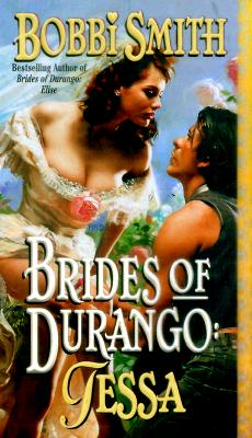 Image for Brides of Durango: Tessa