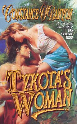 Tykotas Woman, O'Banyon,Constance