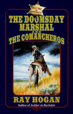 Image for The Doomsday Marshal and the Comancheros