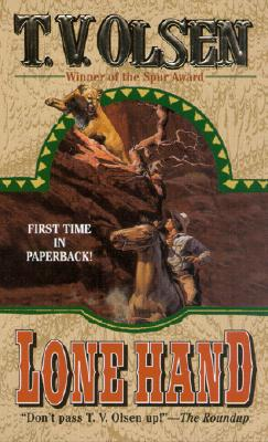 Lone Hand : Frontier Stories, THEODORE V. OLSEN, T. V. OLSEN