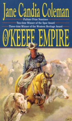 Image for The O'Keefe Empire (Five Star Standard Print Western Series)