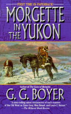 Image for MORGETTE IN THE YUKON