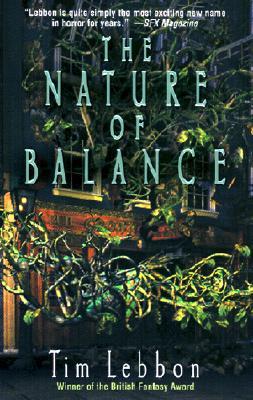 The Nature of Balance, TIM LEBBON