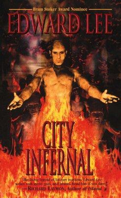 City Infernal, Edward Lee