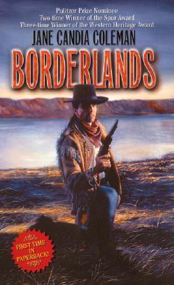 Borderlands (Leisure Historical Fiction), Jane Candia Coleman
