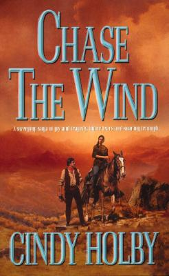 Chase the Wind, CINDY HOLBY