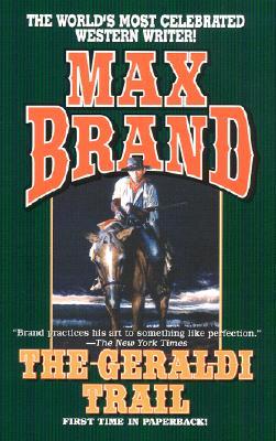"""""""Geraldi Trail, The"""", """"Brand, max"""""""