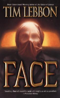 Face, Tim Lebbon