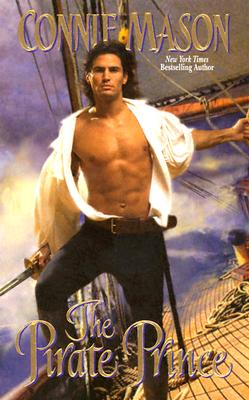 The Pirate Prince (Leisure Historical Romance), CONNIE MASON