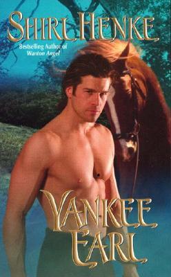 Yankee Earl, Shirl Henke
