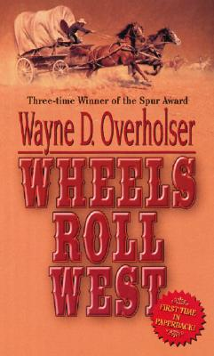 Image for Wheels Roll West