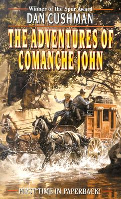 Image for The Adventures of Comanche John