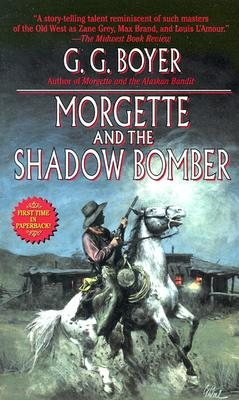 Image for MORGETTE AND THE SHADOW BOMBER