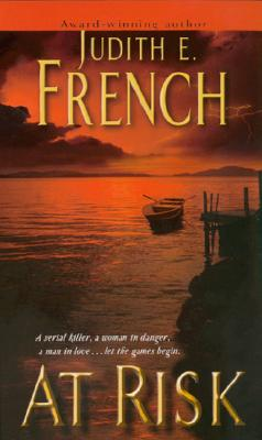 At Risk, Judith E. French