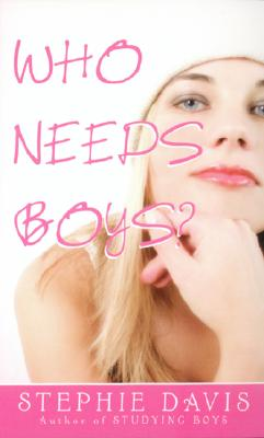 Image for Who Needs Boys