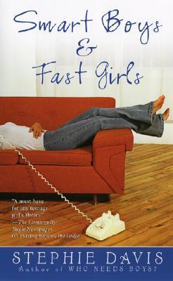 Smart Boys & Fast Girls, Stephie Davis