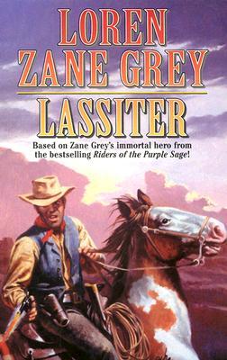 Lassiter, Grey, Loren Zane