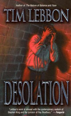 Desolation (Leisure Horror), Tim Lebbon