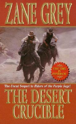 Image for Desert Crucible, The