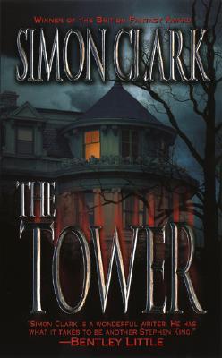 The Tower, Simon Clark