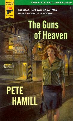 Image for The Guns of Heaven (Hard Case Crime)