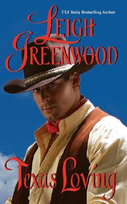 Texas Loving, Greenwood, Leigh