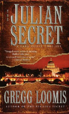 The Julian Secret (Lang Reilly Thrillers), GREGG LOOMIS