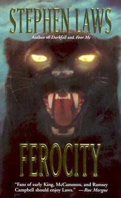 Ferocity, Laws, Stephen