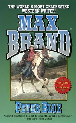 Image for Peter Blue (Max Brand Western)