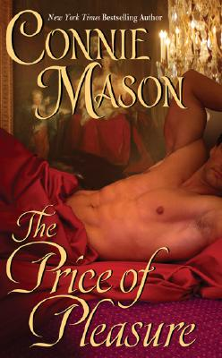 The Price of Pleasure (Leisure Historical Romance), CONNIE MASON