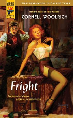 Fright (Hard Case Crime (Mass Market Paperback)), Woolrich, Cornell