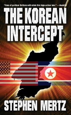 The Korean Intercept, Stephen Mertz