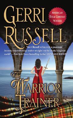 The Warrior Trainer (Stones of Destiny, Book 1), Gerri Russell
